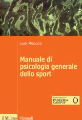 """""""Manuale di psicologia generale dello sport"""" di Laura Mandolesi"""