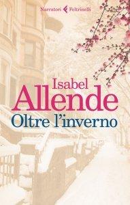 Oltre l'inverno, Isabel Allende, trama, recensione