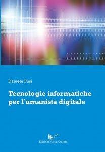 Tecnologie informatiche per l'umanista digitale, Daniele Fusi