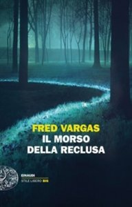 Il morso della reclusa, Fred Vargas, trama, recensione