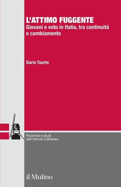 """""""L'attimo fuggente. Giovani e voto in Italia, tra continuità e cambiamento"""" di Dario Tuorto"""