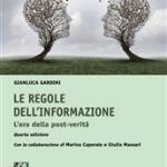 """""""Le regole dell'informazione. L'era della post-verità"""" di Gianluca Gardini"""