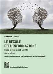 Le regole dell'informazione. L'era della post-verità, Gianluca Gardini