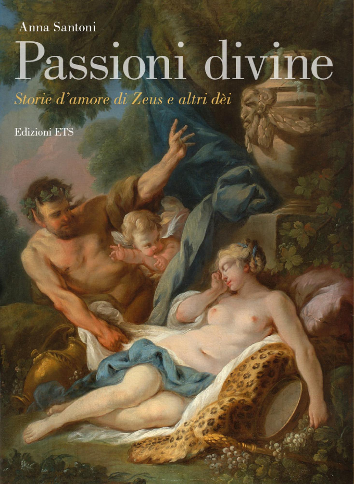 """Amori De passioni divine. storie d'amore di zeus e altri dèi"""" di anna"""