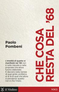Che cosa resta del '68, Paolo Pombeni