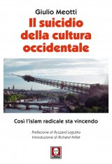 """""""Il suicidio della cultura occidentale"""" di Giulio Meotti"""