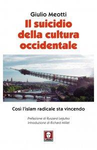 Il suicidio della cultura occidentale, Giulio Meotti