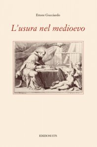 L'usura nel medioevo, Ettore Gucciardo