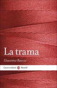 La trama, Giacomo Raccis