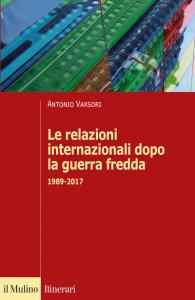 Le relazioni internazionali dopo la guerra fredda, Antonio Varsori