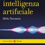 """Lingue e intelligenza artificiale"" di Mirko Tavosanis"