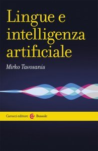 Lingue e intelligenza artificiale, Mirko Tavosanis