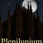 """""""Plenilunium"""" di Angelo Basile"""