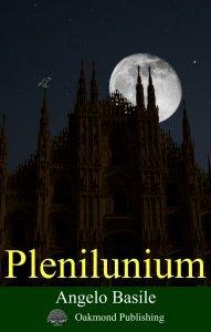 Plenilunium, Angelo Basile