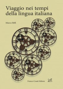 Viaggio nei tempi della lingua italiana, Marco Biffi