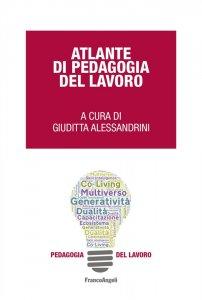 Atlante di Pedagogia del lavoro, Giuditta Alessandrini
