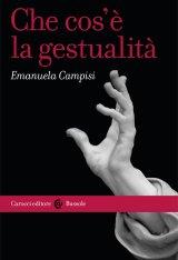 """""""Che cos'è la gestualità"""" di Emanuela Campisi"""