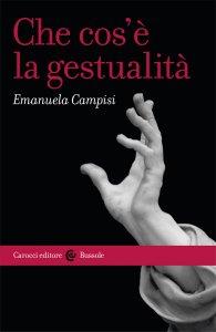 Che cos'è la gestualità, Emanuela Campisi