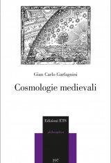 """""""Cosmologie medievali"""" di Giancarlo Garfagnini"""