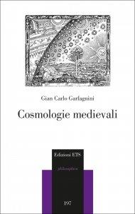Cosmologie medievali, Giancarlo Garfagnini