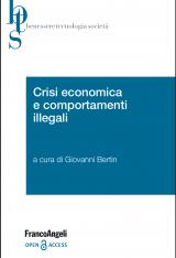 """""""Crisi economica e comportamenti illegali"""" di Giovanni Bertin"""