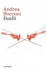 """""""Duelli"""" di Andrea Bocconi"""