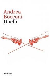Duelli, Andrea Bocconi