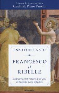 Francesco il ribelle, Enzo Fortunato