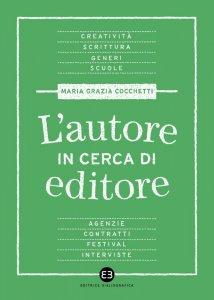 L'autore in cerca di editore, Maria Grazia Cocchetti
