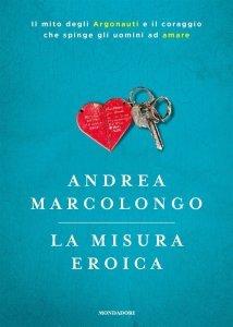 La misura eroica, Andrea Marcolongo