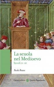 La scuola nel Medioevo, Paolo Rosso