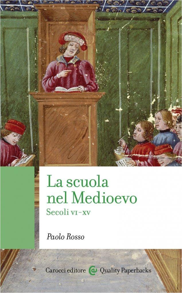 """""""La scuola nel Medioevo"""" di Paolo Rosso"""
