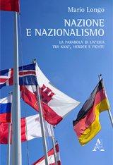 """""""Nazione e nazionalismo. La parabola di un'idea tra Kant, Herder e Fitche"""" di Mario Longo"""
