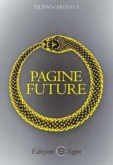 """""""Pagine future"""" di Filippo Carducci"""