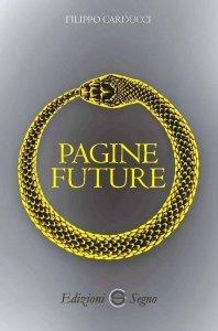 Pagine future, Filippo Carducci