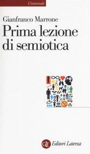 Prima lezione di semiotica, Gianfranco Marrone