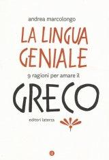 """""""La lingua geniale"""" di Andrea Marcolongo"""