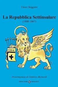 La Repubblica Settinsulare 1800-1807, Ettore Beggiato