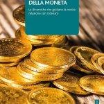 """""""La terza faccia della moneta. Le dinamiche che guidano la nostra relazione con il denaro"""" di Massimo Bustreo"""