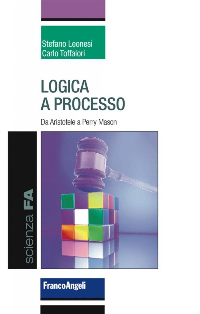 """""""Logica a processo"""" di Stefano Leonesi e Carlo Toffalori"""