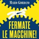 """""""Fermate le macchine!"""" di Francesco Borgonovo"""