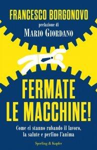 Fermate le macchine!, Francesco Borgonovo