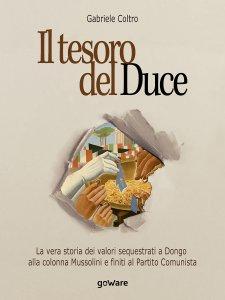 Il tesoro del duce, Gabriele Coltro