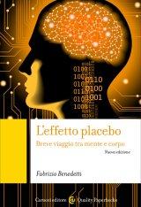 """""""L'effetto placebo"""" di Fabrizio Benedetti"""