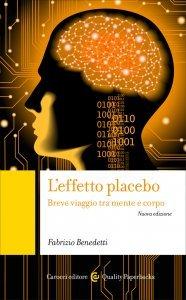 L'effetto placebo, Fabrizio Benedetti