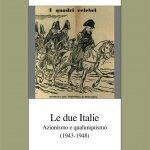 """""""Le due Italie. Azionismo e qualunquismo (1943-1948)"""" di Alberto Guasco"""