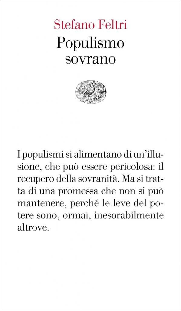 """""""Populismo sovrano"""" di Stefano Feltri"""