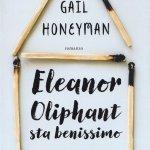 """Eleanor Oliphant sta benissimo"" di Gail Honeyman: trama e recensione"
