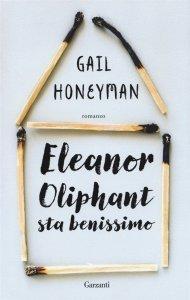 Eleanor Oliphant sta benissimo, Gail Honeyman, trama, recensione