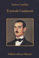 """""""Il metodo Catalanotti"""" di Andrea Camilleri: trama e recensione"""